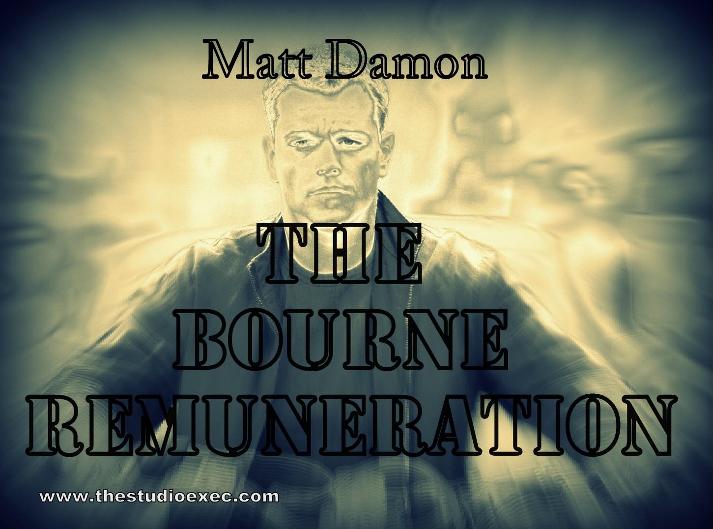 MATT DAMON ON FOR THE BOURNE REMUNERATION