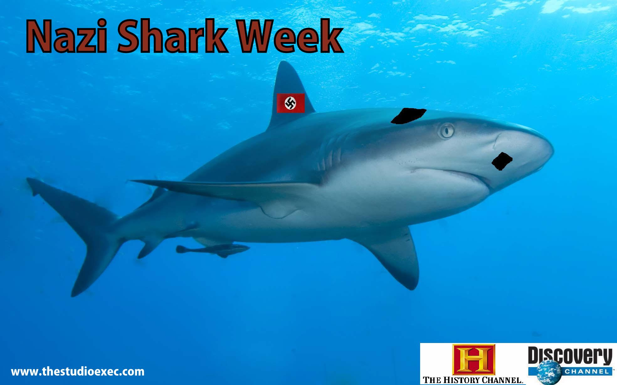 HISTORY AND DISCOVERY CHANNELS HOST NAZI SHARK WEEK