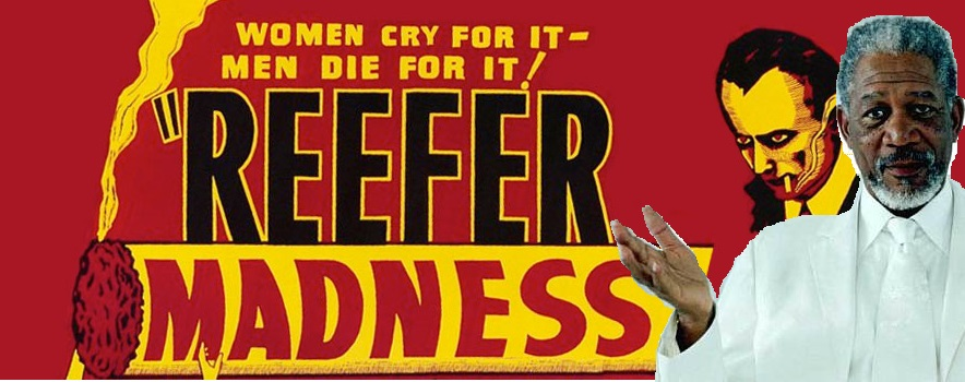 MORGAN FREEMAN TO STAR IN REEFER MADNESS