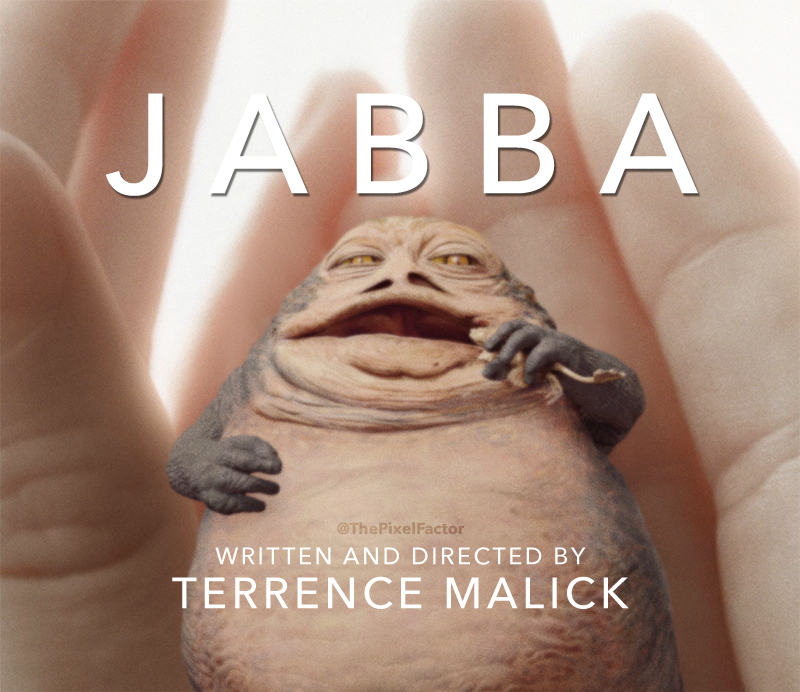 TERRENCE MALICK CONFIRMS STAR WARS ANTHOLOGY 'JABBA'